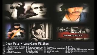 IWAN FALS Lagu Tentang Alam Dan Kehidupan Disekitar Kita - Lagu Terpopuler Hits 2017