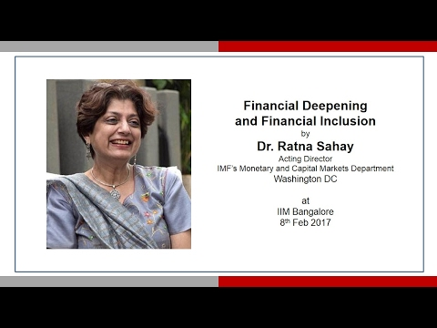 Financial Deepening and Financial Inclusion by Dr Ratna Sahay
