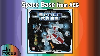 Space Base - In Focus