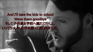 洋楽 和訳 James Arthur Say You Won't Let Go