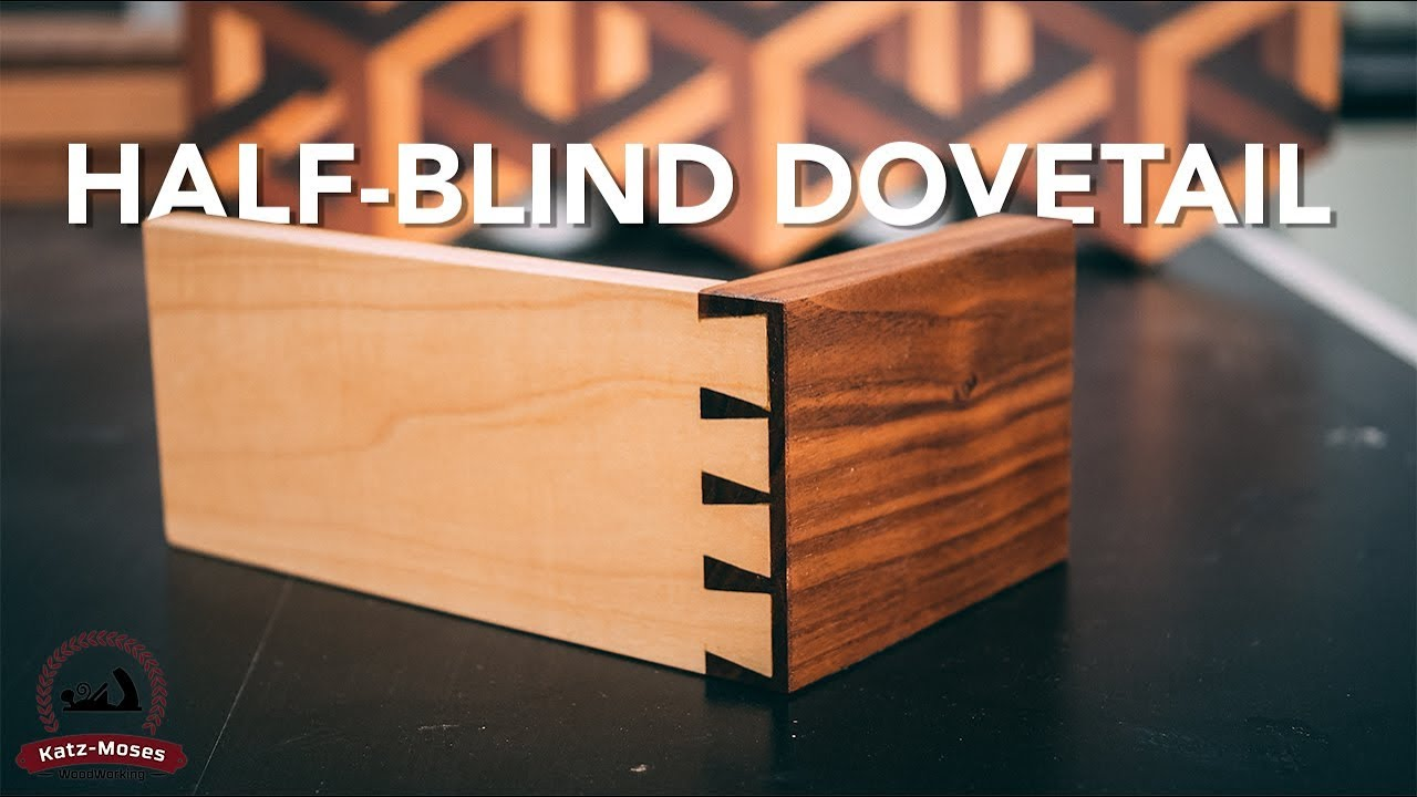 Half Blind Dovetails - Joint of the Week - YouTube