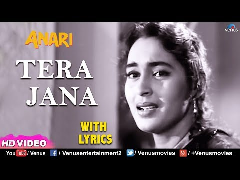 Tera Jana Dil ke -With LYRICS | Raj Kapoor | Nutan | Anari | Lata Mangeshkar | Evergreen Hindi Songs