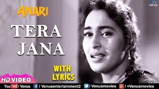 Tera Jana Dil ke -With LYRICS | Raj Kapoor | Nutan | Anari | Lata Mangeshkar | Evergreen Hindi Songs