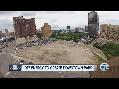 DTE Energy creating new downtown park