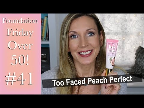 Foundation Friday Over 50 | Too Faced Peach Perfect Comfort Matte!