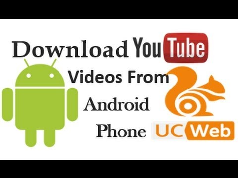 Download Youtube Videos In Uc Browser Without Youtube Downloader