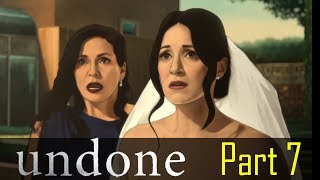"""Undone: Part 7 """"The Wedding"""" - Discussion"""