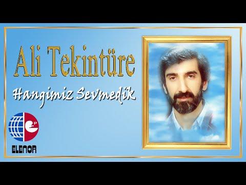 ALİ TEKİNTÜRE - ACIMIYORSAN