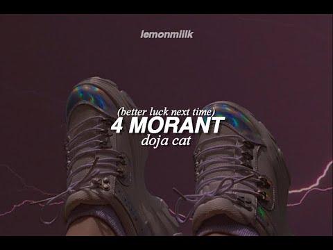 Doja Cat - 4 Morant (better Luck Next Time) LYRICS