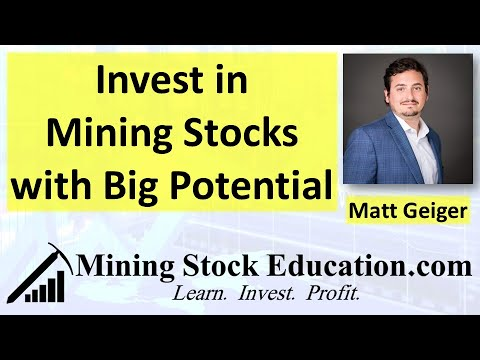 Invest in Mining Stocks with Big Potential Says Resource Fund Manager Matt Geiger