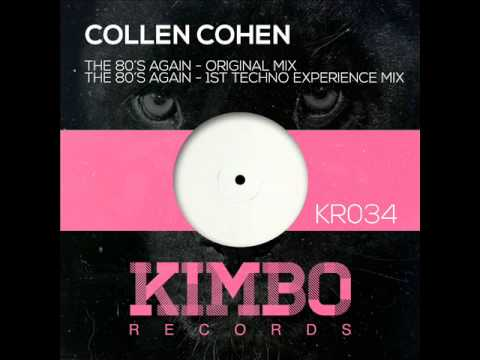 Collen Cohen - The 80's Again (1st Techno Experience Mix)