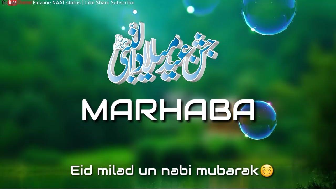 Eid Milad Un Nabi Naat Whatsapp Status Ya Rasool Allah Marhaba Marhaba Naat Status