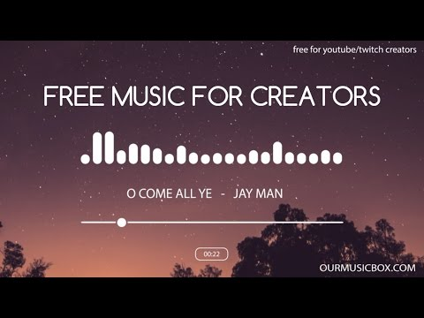 Free Royalty Free Christmas Music - 'O Come All Ye Faithful' - OurMusicBox by Jay Man