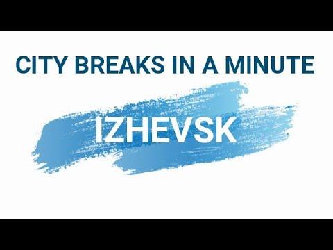 Izhevsk in a minute • Ιζέβσκ σε 1 λεπτό