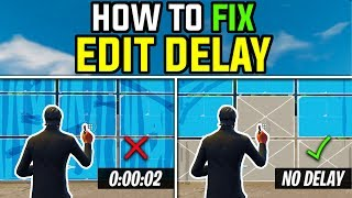 How to Fix Edit Delay in Fortnite (NO MORE EDIT DELAY) [PC ONLY]