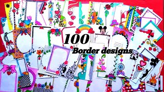 100 Border Designs Compilation /Amazing Border design /Project File Decoration Ideas/Beautifuldesign