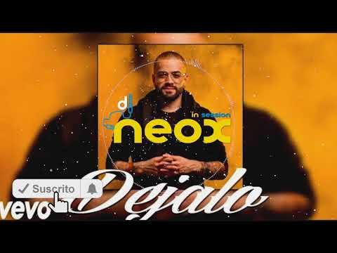 Dejalo   Nacho DJ NEOX®
