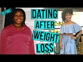 DATING After Weight Loss | Do Men AND Women Treat Me Differently?!