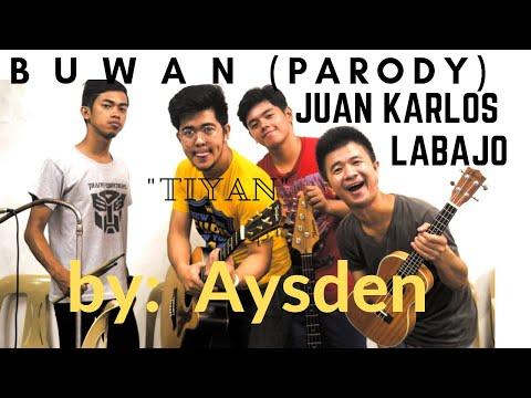 "Buwan by Juan Karlos Labajo (PARODY) by Asyden ""Tiyan"" a.k.a ""Dilaw na Bowl"""