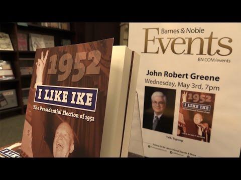 """I Like Ike"" - Dr. John Robert Greene Book Talk & Signing"