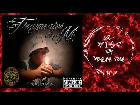 08.-K.I.E.F. ft Raste one / Fragmentos de Mi