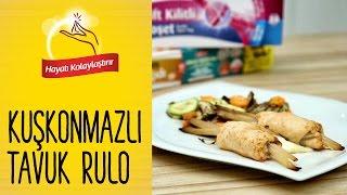 Kuşkonmazlı Tavuk Rulo Tarifi I Hayatı Kolaylaştırır