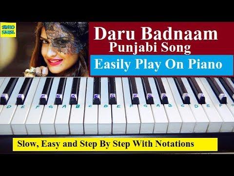 Daru Badnaam, Himanshi Khurana (Punjabi Song) Tutorial On Piano Step By Step With Notations