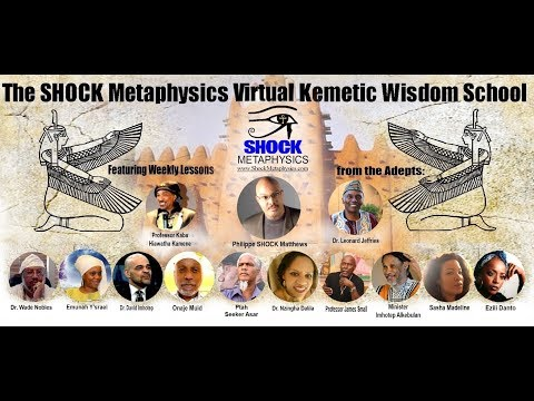 Introducing the SHOCK Metaphysics Virtual Kemetic Wisdom School