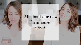 Questions about our new farmhouse!! | Q AND A VIDEO WITH FARMHOUSE ON BOONE