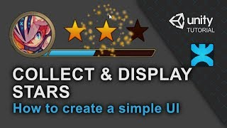 Collect and Display Stars - How to create a simple UI in Unity - 15 - DoozyUI Video Tutorial