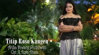 Download Lagu Ardia Diwang Probowati Titip roso kangen mp3
