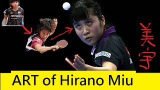 [TT Japan] Art of Hirano Miu, Talented Player with Ambition