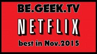 NETFLIX I TIPPS I NOVEMBER I 2015