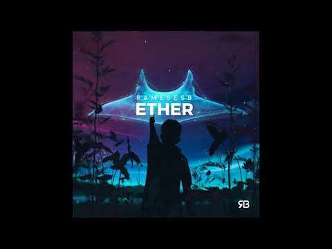 Rameses B - Ether