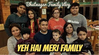 Yeh Hai Meri Family, Best Vacation Of My Life, Bhatnagar Family Vlog #GTUVlog #72