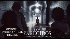 International trailer THE SIMILARS (LOS PARECIDOS) - ENGLISH SUBS [HD]