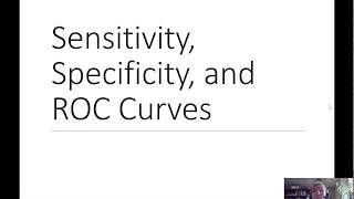 Sensitivity, Specificity, and ROC Curves
