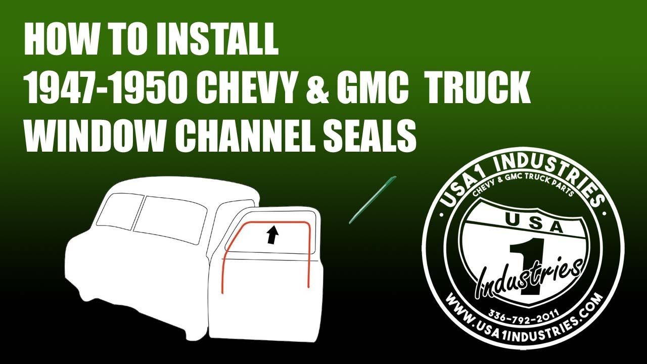 1947 50 Fullsize Chevy Gmc Window Channel Installation Youtube