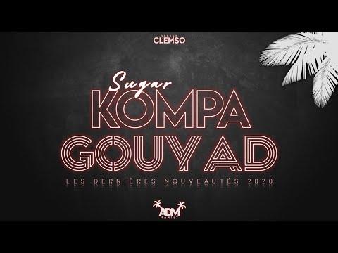 DJ CLEMSO - KOMPA GOUYAD Sugar Mix 2020