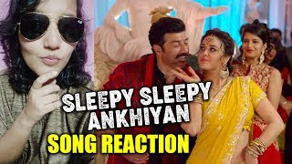 Sleepy Sleepy Akhiyan Song Reaction | Bhaiaji Superhit | Breakdown | Sunny Deol & Preity Zinta