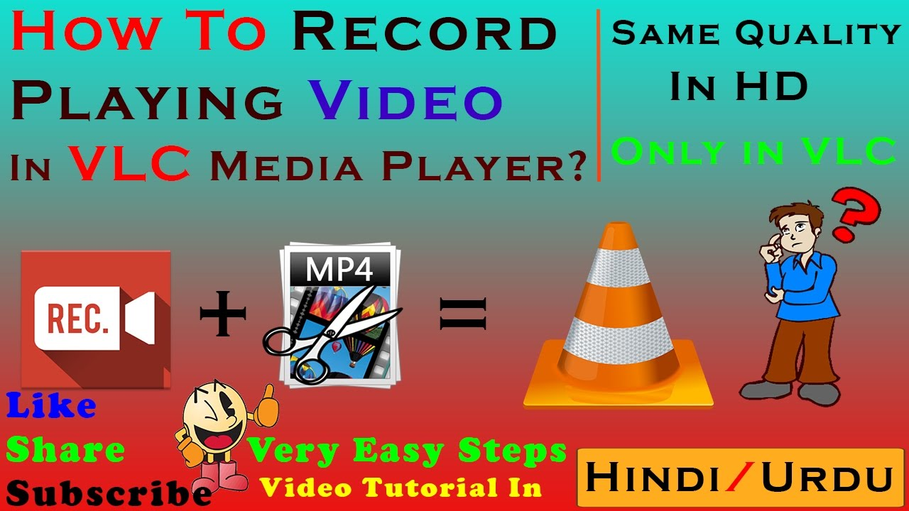 How To Record Playing Video In Vlc Media Player  In Hindi  Convert, Cut,  Produce, Share