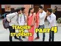 Teacher Vs Students Part 4