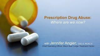 Prescription Drug Abuse: Where Are We Now?