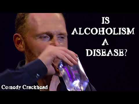 Bill Burr – Is Alcoholism A Disease? (Opie & Anthony)