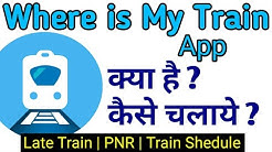 Where is my Train App Kaise use kare