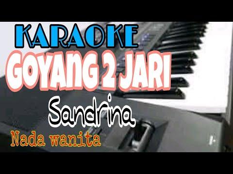 Goyang dua jari Sandrina KARAOKE teks lirik versi [electone_OT] {style intro YAMAHA s950}