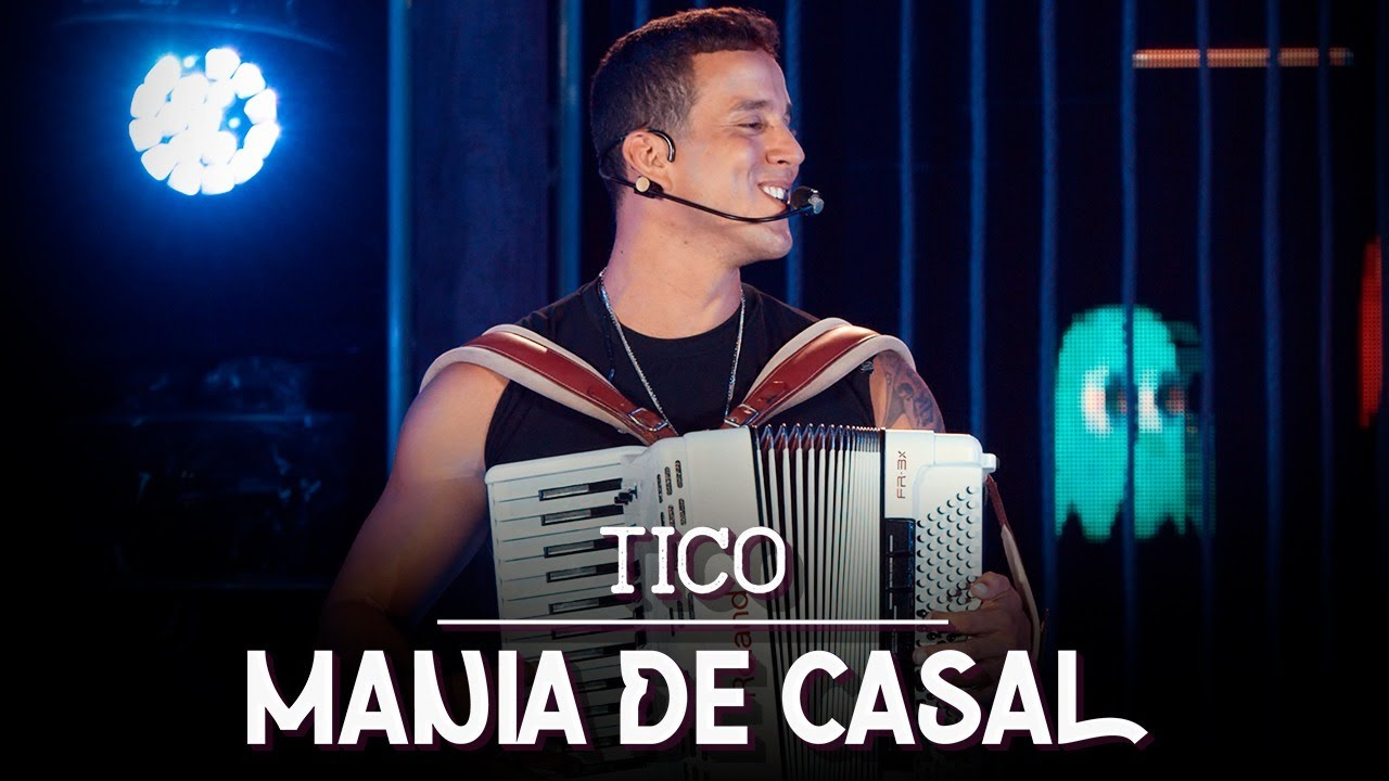 Tico   Mania de Casal (Ao Vivo)   DVD Forró, Terra & Mar