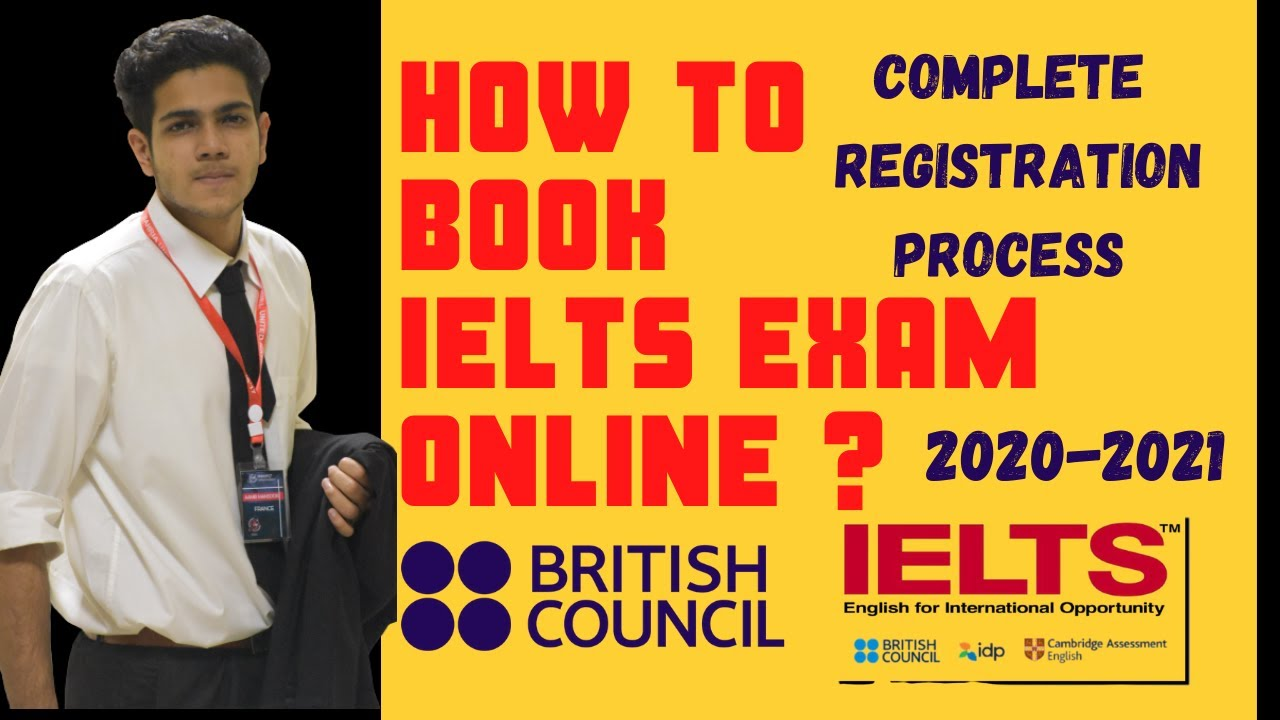 How To Book Ielts Exam Online With British Council In 2020 2021 Registration Process For Ielts Exam Youtube