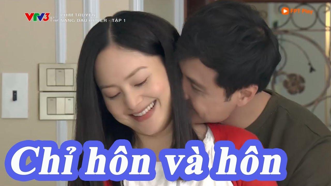 Nàng dâu order tập 1: Phim chỉ thấy hôn và hôn