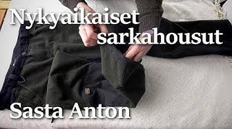 Sasta Anton -sarkahousut   Esittely ja arvostelu